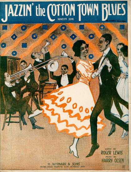 Sheet Music - Jazzin' the cotton town blues; Novelty song