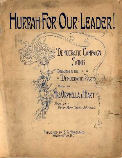 Sheet Music - Hurrah for our leader!; Democratic campaign song; Turkey in the straw
