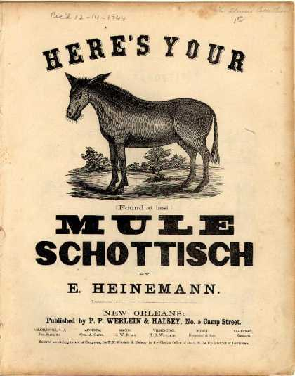 Sheet Music - Here's your mule schottisch; Found at last