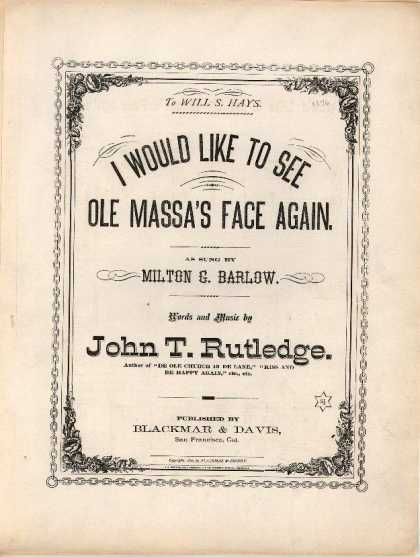 Sheet Music - I would like to see ole massa's face again