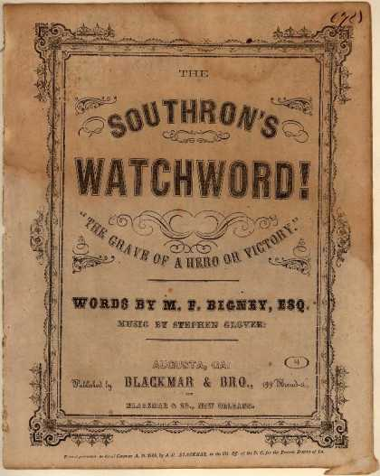 Sheet Music - The Southron's watchword!; The grave of a hero or victory