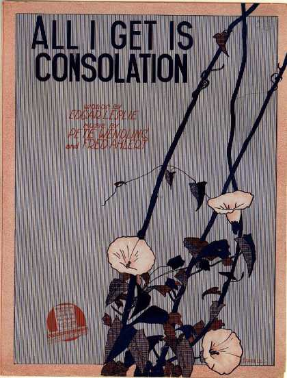 Sheet Music - All I get is consolation