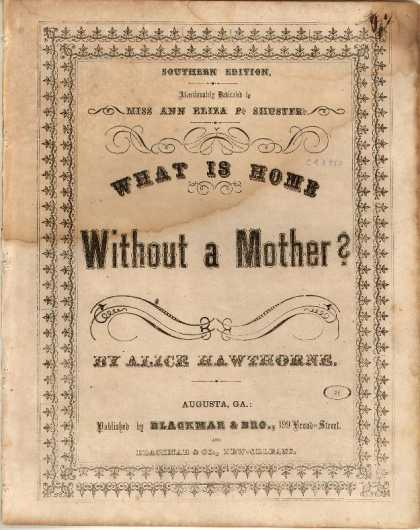 Sheet Music - What is home without a Mother?