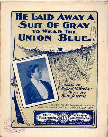 Sheet Music - He laid away a suit of gray to wear the Union blue