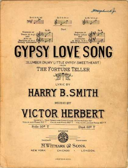 Sheet Music - Gypsy love song; Slumber on, my little gypsy sweetheart; The fortune teller