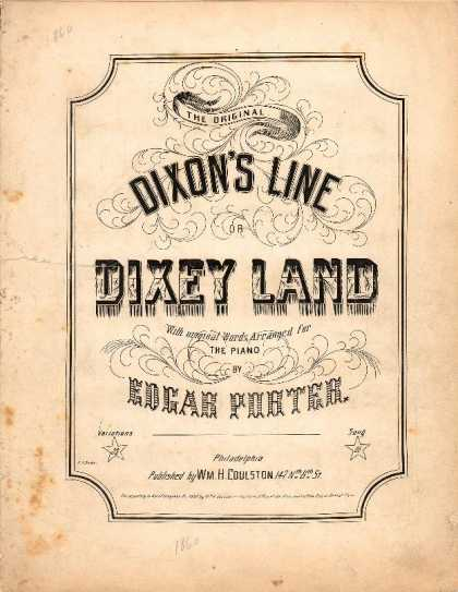 Sheet Music - The original Dixon's line or Dixey land; Dixey's land with variations