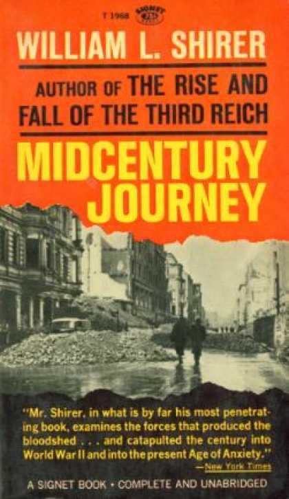 Signet Books - Midcentury Journey: The Western World Through Its Years of Conflict - William L.