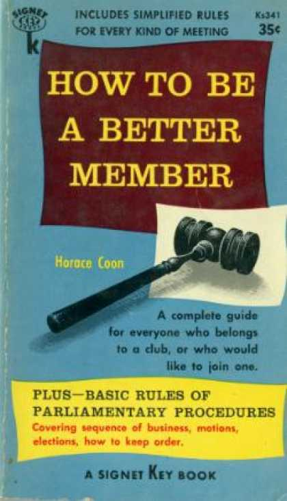 Signet Books - How To Be a Better Member - Horace Coon