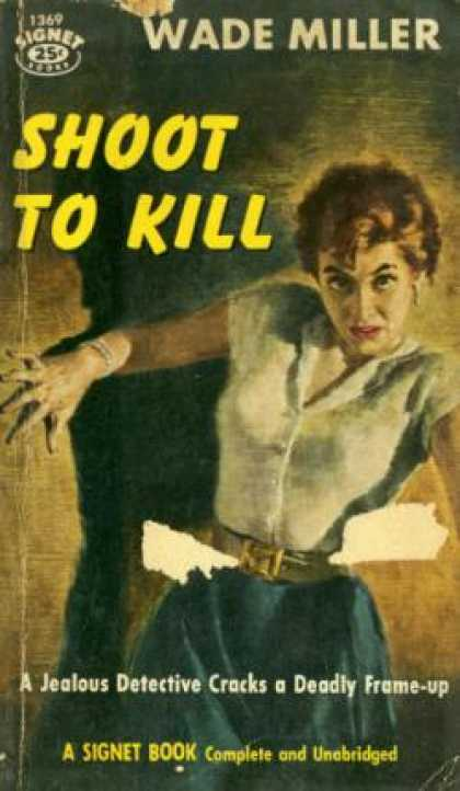 Signet Books - Shoot to Kill - Wade Miller