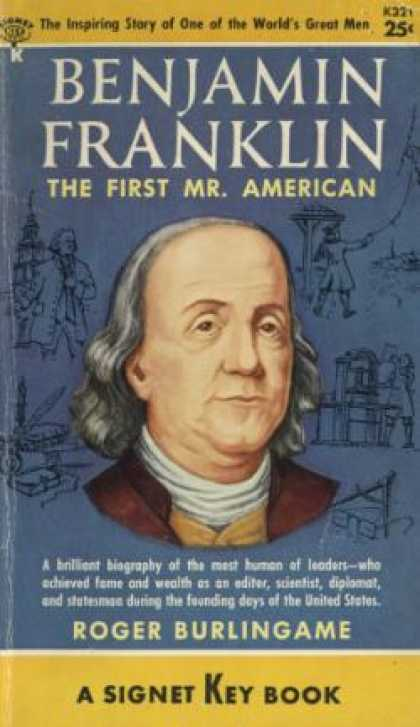 Signet Books - Benjamin Franklin: The First Mr. American - Roger Burlingame
