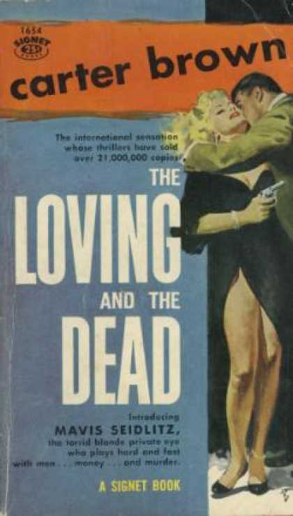 Signet Books - The Loving and the Dead - Carter Brown