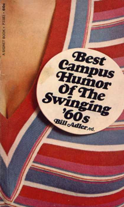 Signet Books - Best Campus Humor of the Swinging '60s. - Bill Adler