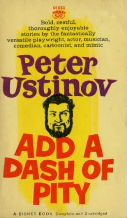 Signet Books - Add a Dash of Pity - Peter Ustinov