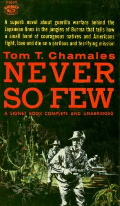 Signet Books - Never So Few - Tom T. Chamales