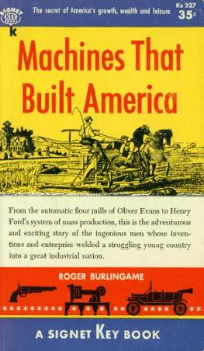 Signet Books - The Machines That Built America