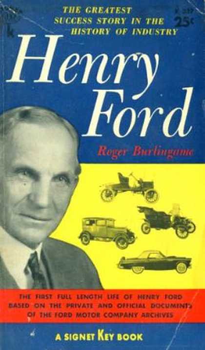 Signet Books - Henry Ford - Roger Burlingame