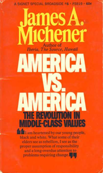 Signet Books - America Vs. America: The Revolution In Middle-class Values - James a Michener