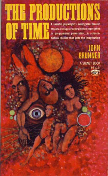 Signet Books - The Productions of Time - John Brunner