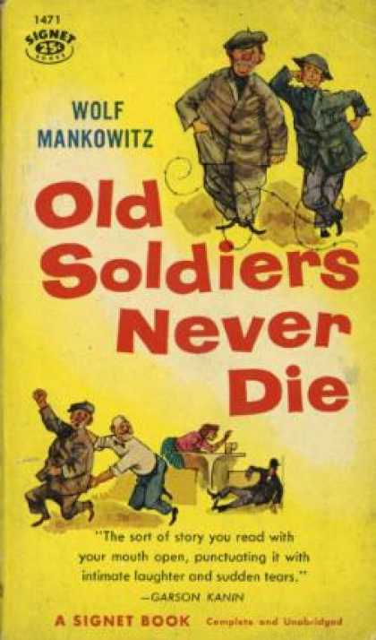 Signet Books - Old soldiers never die - Wolf Mankowitz
