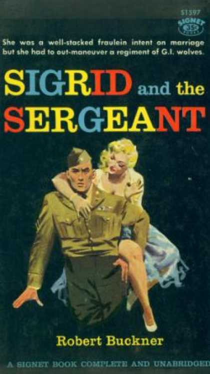 Signet Books - Sigrid and the Sergeant - Robert Buckner