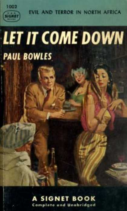 Signet Books - Let It Come Down - Paul Bowles