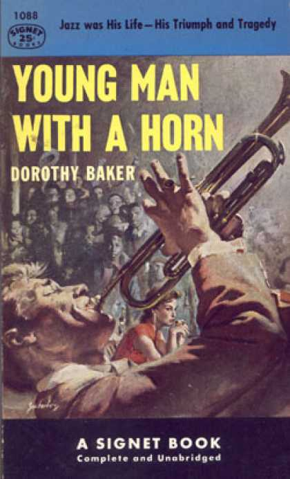 Signet Books - Young Man With a Horn - Dorothy Baker