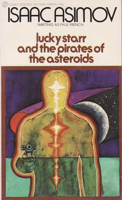 Signet Books - Lucky Starr and the Pirates of the Asteroids - Isaac Asimov