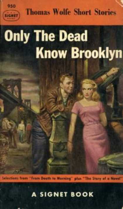 Signet Books - Only the Dead Know Brooklyn - Thomas Wolfe