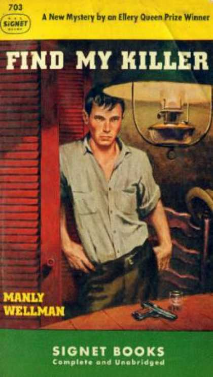 Signet Books - Find My Killer - Manly Wade Wellman