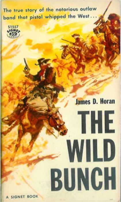 Signet Books - The Wild Bunch - James D. Horan