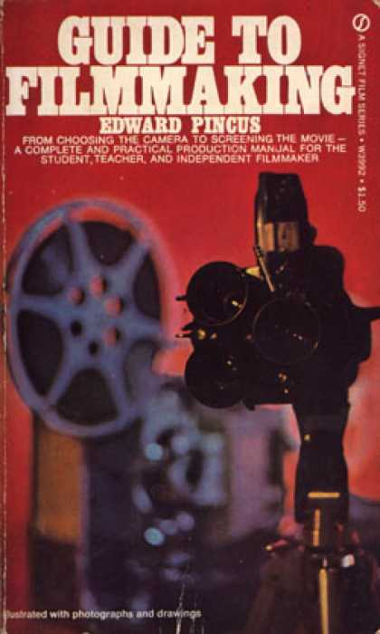Signet Books - Guide To Film Making - Edward Pincus