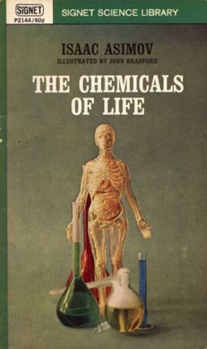Signet Books - The Chemicals of Life - Isaac Asimov