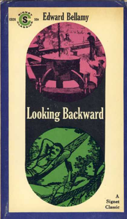 Signet Books - Looking Backward: 2000-1887 - Edward Bellamy