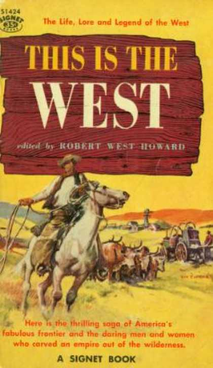 Signet Books - This Is the West - Robert West Howard