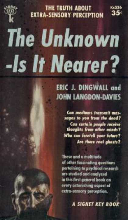 Signet Books - The Unknown: Is It Nearer? - Eric John Dingwall
