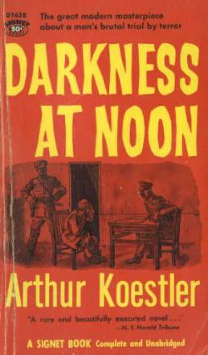 Signet Books - Darkness at Noon - Arthur; Translated By Daphne Hardy Koestler