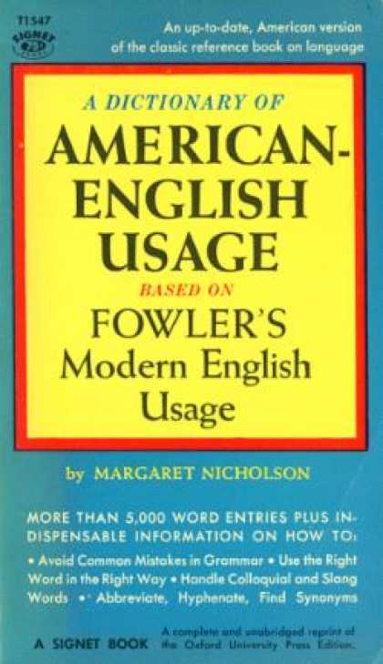 Signet Books - A Dictionary of American-english Usage Based On Fowler's Modern English Usage -