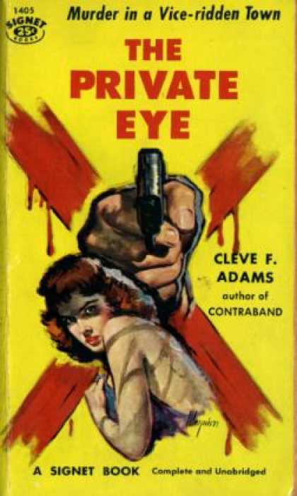 Signet Books - The Private Eye - Cleve F. Adams