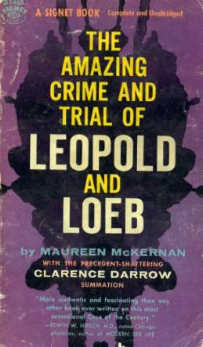 Signet Books - The Amazing Crime and Trial of Leopold and Loeb - Maureen McKernan