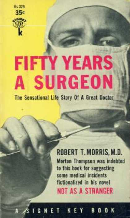 Signet Books - Fifty Years a Surgeon