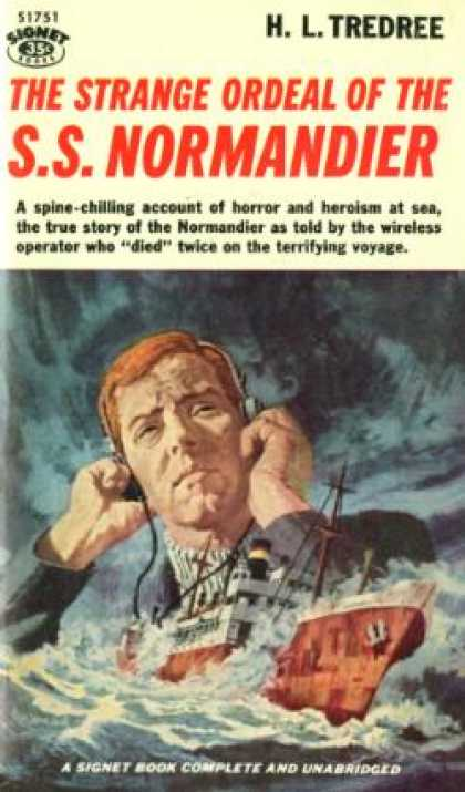 Signet Books - The Strange Ordeal of the S.s. Normandier - H. L. [cover Art By James Hill] Tred
