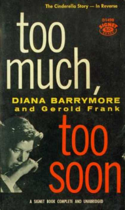 Signet Books - Too Much, Too Soon - Diana and Frank, Gerold Barrymore