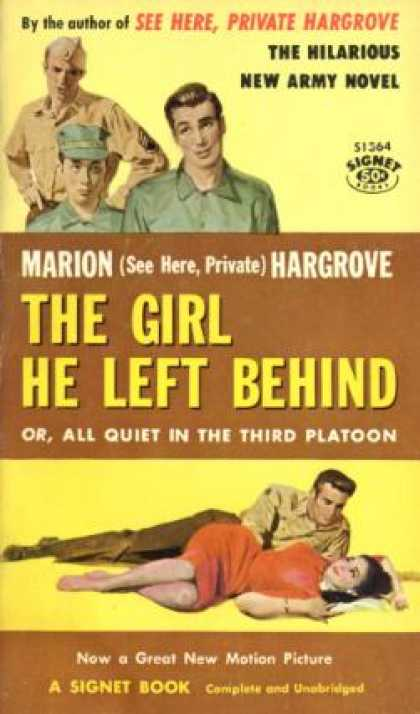 Signet Books - The Girl He Left Behind;: Or, All Quiet In the Third Platoon - Marion Hargrove