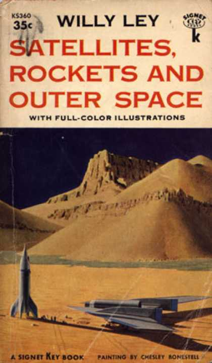 Signet Books - Satellites, Rockets, and Outer Space - Willy Ley