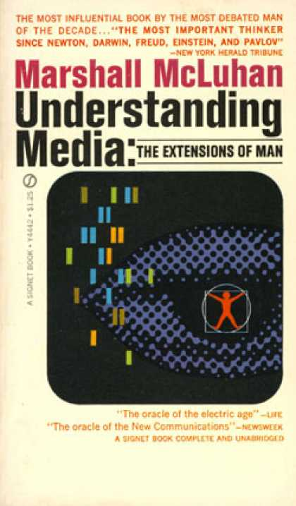 Signet Books - Understanding Media: The Extensions of Man