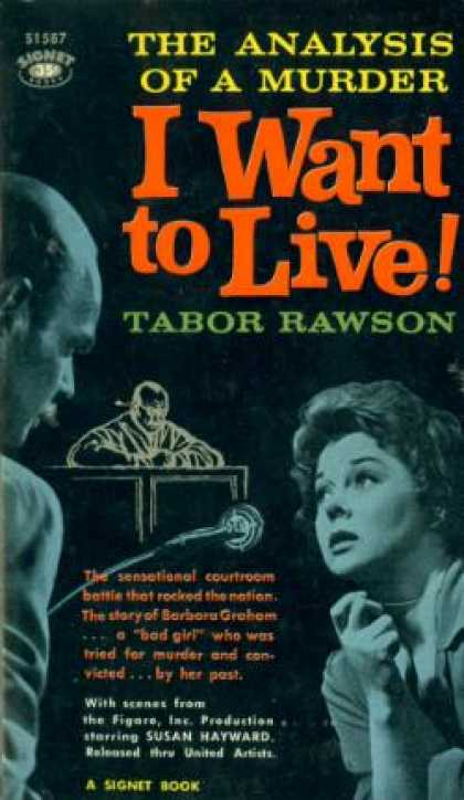 Signet Books - The Analysis of a Murder, I Want To Live