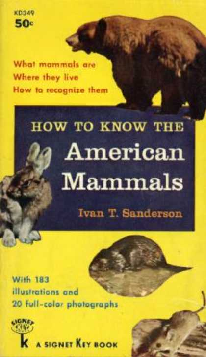 Signet Books - How To Know the American Mammals - Ivan Terence Sanderson
