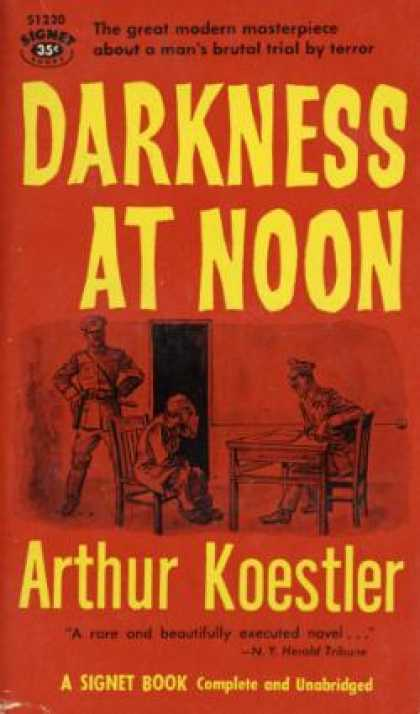 the conflict between the individual and the state in the novel darkness at noon by arthur koestler The grammatical fiction:self vs subject in arthur koestler's darkness at noon 63 grain of salt in the sea but at the same time the infinite sea seemed to be contained in.