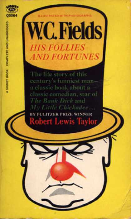 Signet Books - W.c. Fields: His Follies and Fortunes - Robert Lewis Taylor
