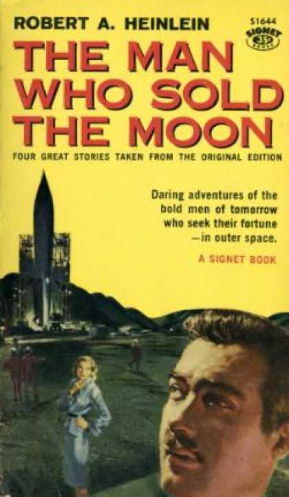 Signet Books - The Man Who Sold the Moon - Robert A. Heinlein